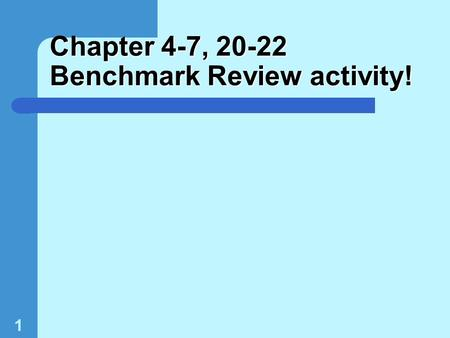 1 Chapter 4-7, 20-22 Benchmark Review activity!. 2 What is the slope of a line on a distance-time graph? A. distance. B. time. C. speed. D. displacement.