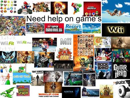 Need help on game's. Mario Kart Wii If you need help come to me do you now why I have passed all of Mario kart on Wii because you need to learn, I learned.