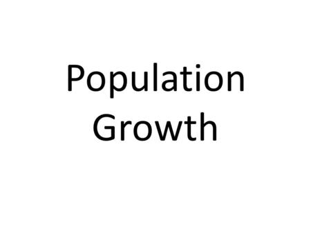 Population Growth. Problems World population growth is increasing,and is already causing many problems. It is projected to continue growing in some parts.