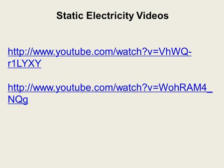 Static Electricity Videos  r1LYXY  NQg.