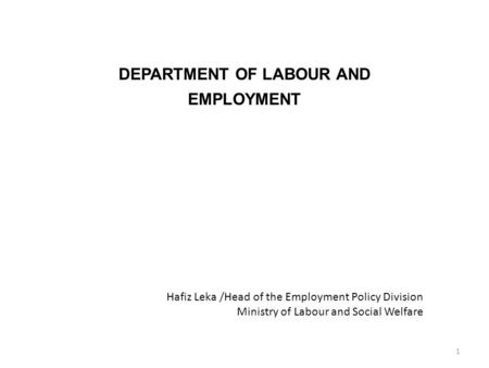 DEPARTMENT OF LABOUR AND EMPLOYMENT