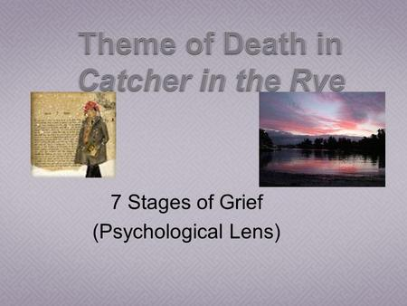 7 Stages of Grief (Psychological Lens). People react to learning of the loss with numbed disbelief. May deny the reality of the loss at some level, in.