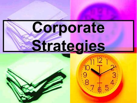 Corporate Strategies. Organizations (Types) Business Firm Business Firm Privately owned organization that serves its customers in order to earn a profit.