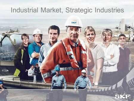 Industrial Market, Strategic Industries. 8 Outlook and key business message.