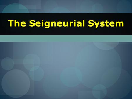 The Seigneurial System. Devine Right of Kings France long ruled under the principle that the right to rule was granted to the monarch by God, not the.
