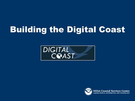 Building the Digital Coast. Priority Coastal Issues Land use planning (growth management) Coastal conservation Hazards (flooding/inundation/storm surge)