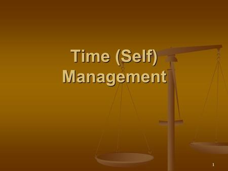 1 Time (Self) Management 2 Instructions The following module should take approximately two hours to complete. Included are six exercises that should.