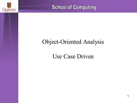 1 Object-Oriented Analysis Use Case Driven. 2 The outline method for OOA 1.Identify object classes within the problem domain 2.Define the behaviour of.