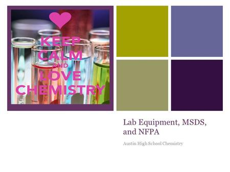 + Lab Equipment, MSDS, and NFPA Austin High School Chemistry.