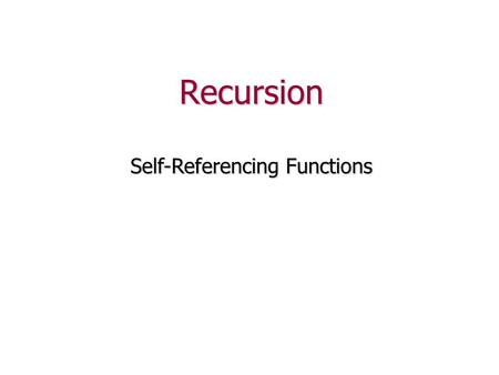 Recursion Self-Referencing Functions. Problem # 1 Write a function that, given n, computes n! n! == 1 2... (n-1) n n! == 1  2 ...  (n-1)  nExample: