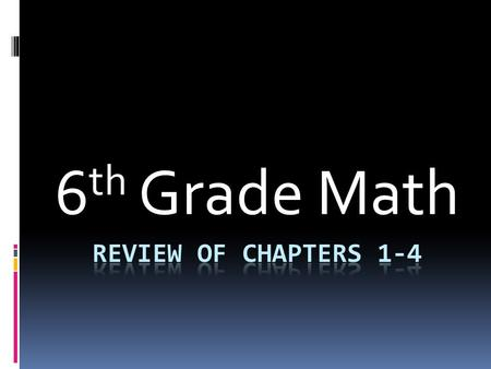 6 th Grade Math Congratulations What kind of number is 27? Prime Composite Factorial I don't know.