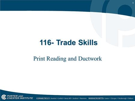 1 116- Trade Skills Print Reading and Ductwork. 2 Drawings are a useful tool in manufacturing and construction because most people find it difficult to.