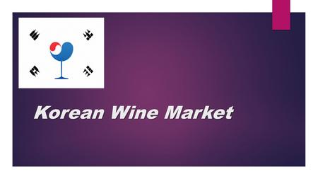 Korean Wine Market.
