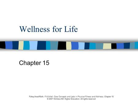 Wellness for Life Chapter 15.
