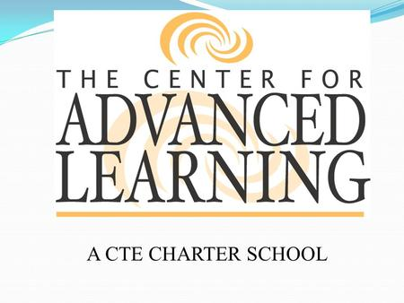 A CTE CHARTER SCHOOL. CHARTER SCHOOLS A CHARTER SCHOOL IS A PUBLIC SCHOOL SAME BASIC REQUIREMENTS AS OTHER PUBLIC SCHOOLS HAS A HOST SCHOOL DISTRICT HAS.