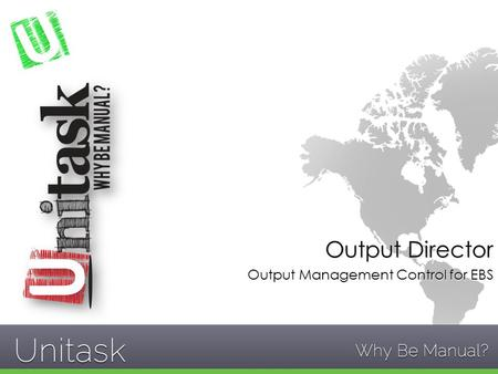 Output Director Output Management Control for EBS.