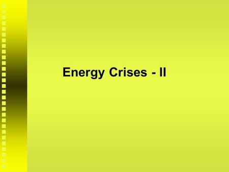 Energy Crises - II. Nuclear Power reading: M.Garza chapter on anti-nuclear power movement reading: M.Garza chapter on anti-nuclear power movement Nuclear.