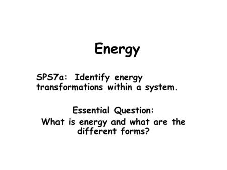 What is energy and what are the different forms?