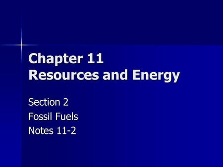 Chapter 11 Resources and Energy