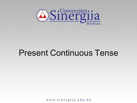 Present Continuous Tense. Present Countinuous Tense Affirmative form singular plural I am working we are working you are working you are working he/she/it.