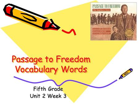 Passage to Freedom Vocabulary Words Fifth Grade Unit 2 Week 3.