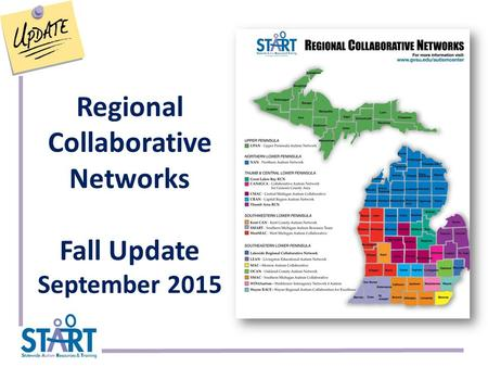 Regional Collaborative Networks Fall Update September 2015.