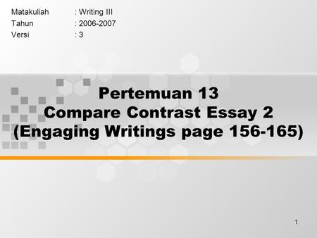 Pertemuan 13 Compare Contrast Essay 2 (Engaging Writings page )