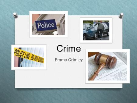 Crime Emma Grimley. The Basics O Acts and Omissions O Damage society as a whole O Punishable by the state O Different social, cultural political perspectives.