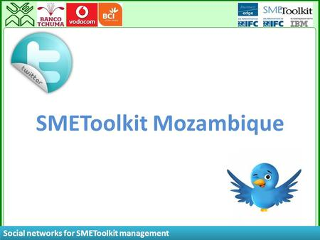 Social networks for SMEToolkit management SMEToolkit Mozambique.