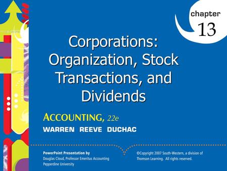 Click to edit Master title style 1 1 1 Corporations: Organization, Stock Transactions, and Dividends 13.