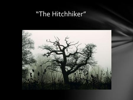 """The Hitchhiker"". As a young adult Lucille wanted to become a novelist. After she took her first job as a script typist and began reading scripts with."
