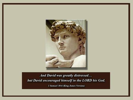 Lessons from the Life of King David When Disaster Strikes.