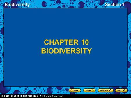 BiodiversitySection 1 CHAPTER 10 BIODIVERSITY. BiodiversitySection 1 Endangered Species Mini-Presentations Right now visit:  You will.