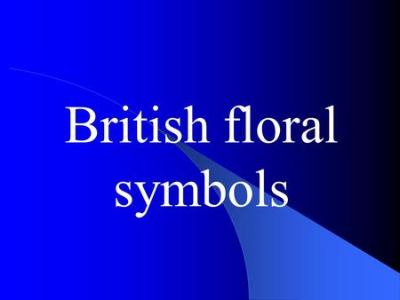 British floral symbols. THE UK The UK of Great Britain and Northern Ireland is made up of England, Scotland, Wales and Northern Ireland.