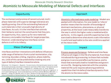 Mesoscale Priority Research Direction Atomistic to Mesoscale Modeling of Material Defects and Interfaces Opportunity Meso Challenge Approach Impact Atomistic-informed.