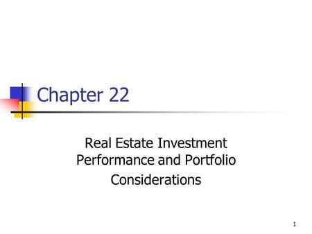 Real Estate Investment Performance and Portfolio Considerations