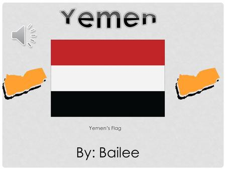 By: Bailee Yemen's Flag Yemen Republic Protests began in February 2011 in Sanaa Anti-government crowds started the protesting then pro-government crowds.
