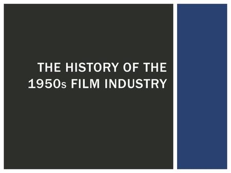 THE HISTORY OF THE 1950 S FILM INDUSTRY. Big Blockbuster films were released in the 1950s such as:  Singin' In The Rain (1952)  Scrooge (1951)  Peter.