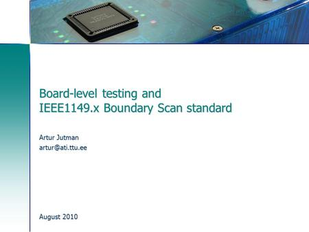 Board-level testing and IEEE1149.x Boundary Scan standard