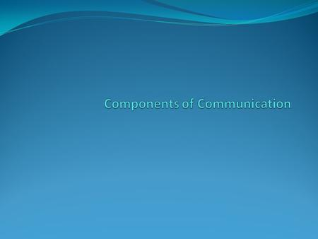 Components of Communication StimulusMediumFilterMessageDestination.