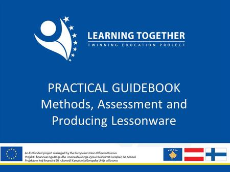 PRACTICAL GUIDEBOOK Methods, Assessment and Producing Lessonware.