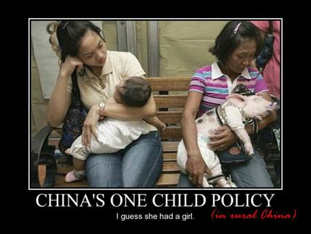 (in rural China). One Child Policy Introduced in 1978. Introduced to resist the health, social and economic problems faced due to the rapidly rising Chinese.