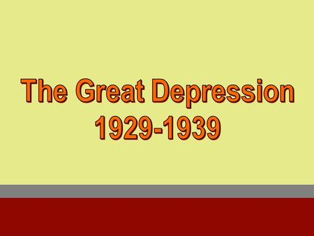 A.Causes of the depression 4. Suffering world economy – Europe has been in a depression since the end of the Great War in 1918. 3. Consumer Debt – too.