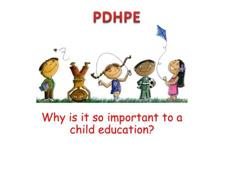 Why is it so important to a child education?