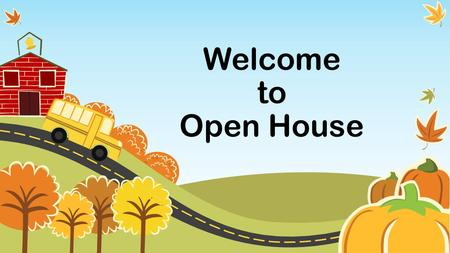 Welcome to Open House. Learn About Our Class Meet the Teacher 2 nd Grade Daily Schedule Grading Scale Homework Behavior System Subjects Parent Conferences.