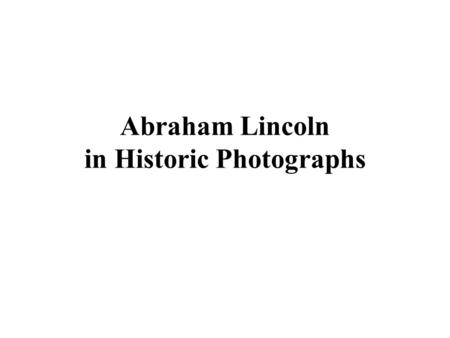 Abraham Lincoln in Historic Photographs. Senator Franklin Pierce: Democratic Candidate for the Presidency by Mauritz Traubel, based on a daguerreotype,