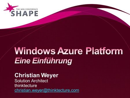 Christian Weyer Solution Architect thinktecture