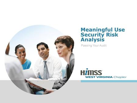 Meaningful Use Security Risk Analysis Passing Your Audit.