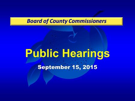 Public Hearings September 15, 2015. Case: CDR-15-04-113 Project: Universal Boulevard PD / West and Northwest Parcels Preliminary Subdivision Plan (PSP)