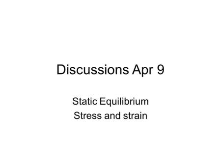 Static Equilibrium Stress and strain
